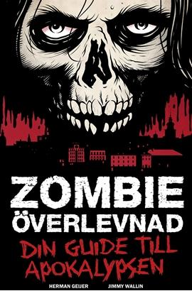 Bild på Zombieöverlevnad: Din guide till apokalypsen