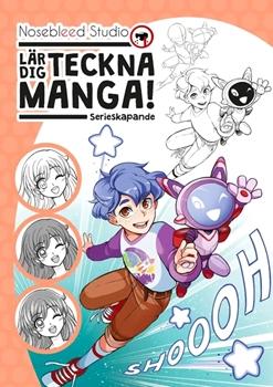 Lär dig teckna manga! – Serieskapande | Nosebleed Studios