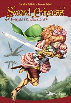 Natalia Batista: Sword Princess: Rollspelet i Amalteas värld
