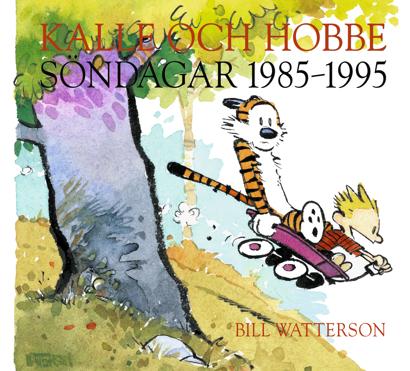 Kalle och Hobbe: Söndagar 1985-1995 (Bill Watterson, Apart Förlag)